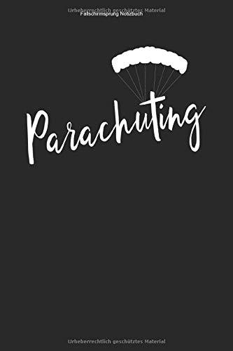 Fallschirmsprung Notizbuch: 100 Seiten | Liniert | Tandem Sprung Adrenalin Ausbildung Fallschirmsport Skydive Geschenk Springen Springer Team Verein