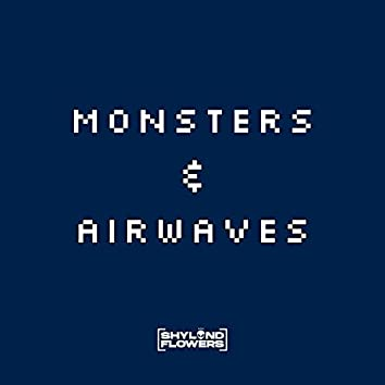 Monsters and Airwaves (feat. D-Shock & Kelvin Frierson)