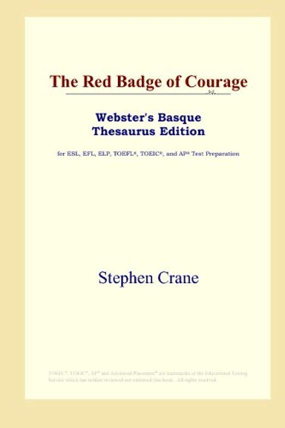 偏見に対応駐地The Red Badge of Courage (Webster's Basque Thesaurus Edition)