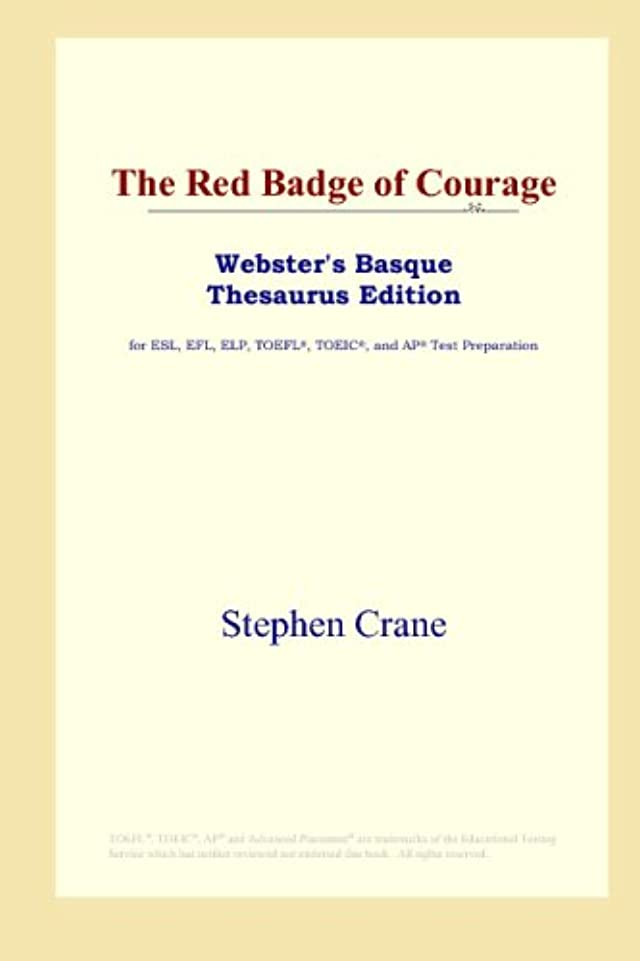 ケニアハードリング蓄積するThe Red Badge of Courage (Webster's Basque Thesaurus Edition)