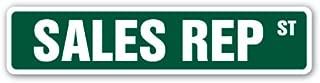 SALES REP Street Sign representative salesman pharmaceutical manufacturers | Indoor/Outdoor | 18