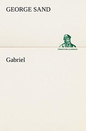 Gabriel (TREDITION CLASSICS)