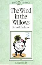 The Wind in the Willows (Longman ELT Classics Readers: Level 2: 600 Headwords: Elementary Level)