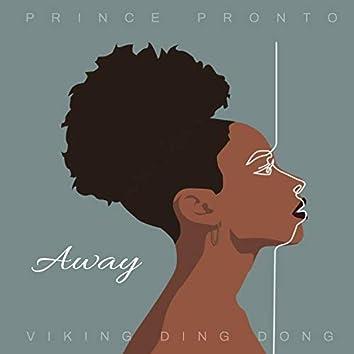 Away (feat. Viking Ding Dong)