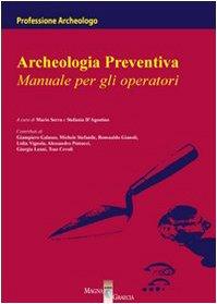 Archeologia preventiva. Manuale per gli operatori