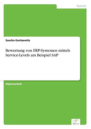 Bewertung von ERP-Systemen mittels Service-Levels am Beispiel SAP