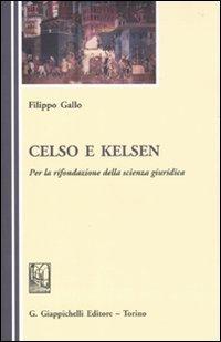 Celso e Kelsen. Per la rifondazione della scienza giuridica