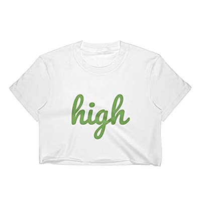 High, Crop Top, Shirt, Stoner, Gift, 420, Weed, Marijuana, Pot, Accessories, Clothing, Vape, CBD, Ganja, Reefer, Tee White from Kinky Cloth