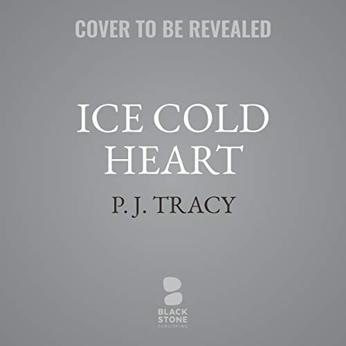 Ice Cold Heart     A Monkeewrench Novel              By:                                                                                                                                 P. J. Tracy                           Length: 10 hrs and 30 mins     Not rated yet     Overall 0.0