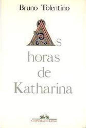 Horas De Katharina, As
