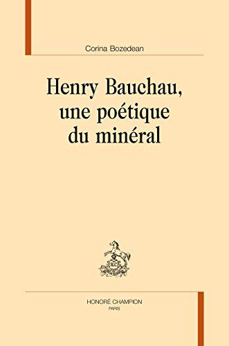 Henry Bauchau, une poétique du minéral.