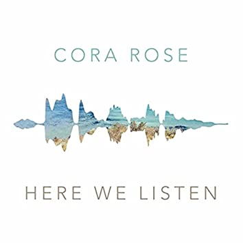 Here We Listen
