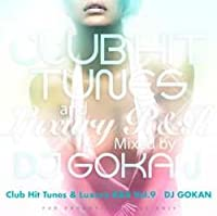 Club Hit Tunes & Luxury R&B Vol.9 / DJ Gokan