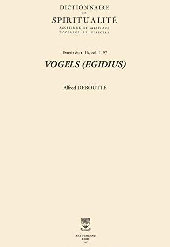 VOGELS (EGIDIUS) (Dictionnaire de spiritualité) (French Edition)