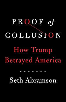 Proof of Collusion  How Trump Betrayed America