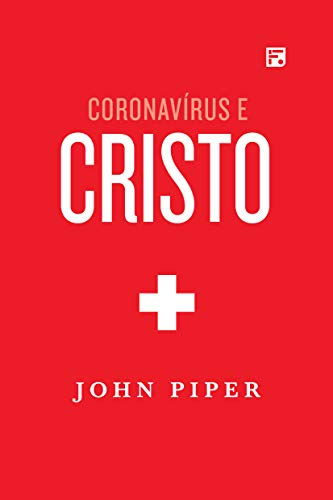 Coronavírus e Cristo.