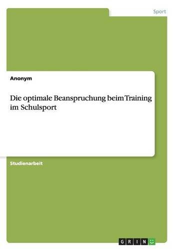 Die optimale Beanspruchung beim Training im Schulsport