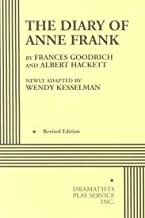 The Diary of Anne Frank Publisher: Dramatists Play Service