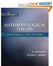 Anthropological Theory: An Introductory History 5th (Fifth) Edition