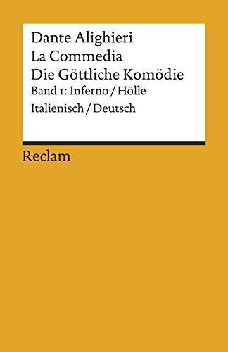 La Commedia / Die Göttliche Komödie: Band 1: Inferno / Hölle. Italienisch/Deutsch (Reclams Universal-Bibliothek)