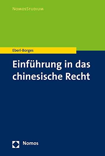 Einführung in das chinesische Recht (Nomosstudium)