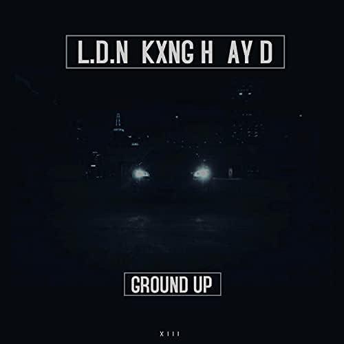 L.D.N feat. KXNG H & Ay D