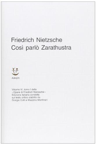 Opere complete. Così parlò Zarathustra. Un libro per tutti e per nessuno, (Vol. 6/1)