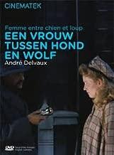 Woman Between Wolf and Dog ( Een vrouw tussen hond en wolf ) ( Woman Between Wolf & Dog ) [ NON-USA FORMAT, PAL, Reg.0 Import - Belgium ]
