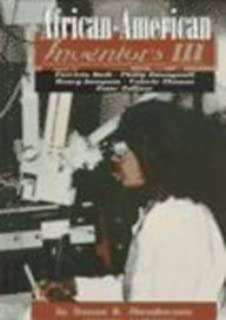 African-American Inventors III: Patricia Bath, Philip Emeagwali, Henry Sampson, Valerie Thomas, Peter Tolliver (Short Biographies)