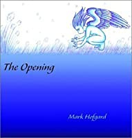 The Opening (2003-07-03)