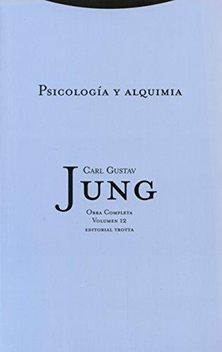 Psicología Y Alquimia- Volumen 12: Vol. 12 (Obras Completas de Carl Gustav Jung)