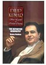 Dilip Kumar: The Definitive Biography