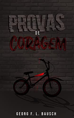 Provas de Coragem (Portuguese Edition)
