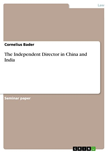 The Independent Director in China and India (English Edition)