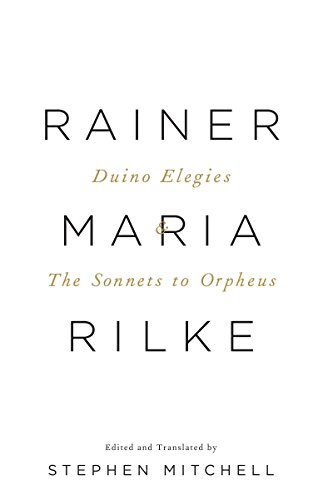 Duino Elegies & the Sonnets to Orpheus: A Dual-Language Edition