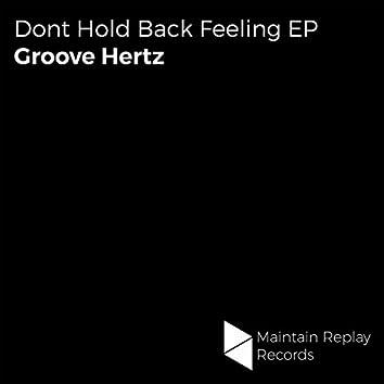 Dont Hold Back Feeling EP