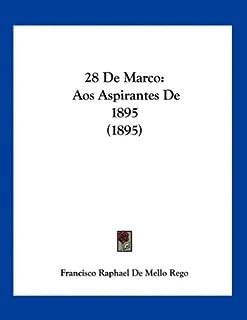 28 De Marco: Aos Aspirantes De 1895 (1895)