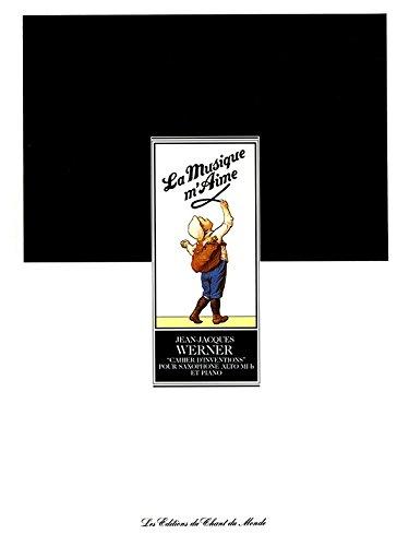 Jean-Jacques Werner: Cahier D'Interventions. Bladmuziek voor Saxofoon, Piano