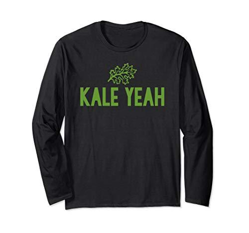 Kale Yeah Vegan Long Sleeve Shirt