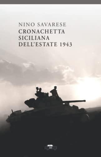 Cronachetta siciliana dellestate 1943 (Italian Edition)