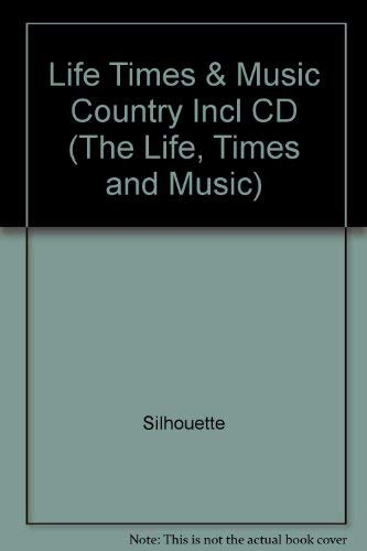 Country (The Life, Times and Music)