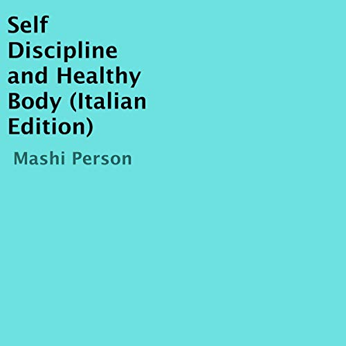 Self Discipline and Healthy Body cover art