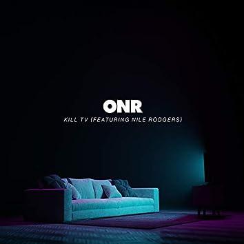 Kill TV (feat. Nile Rodgers)