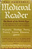 The portable Medieval Reader, edited, and with an introduction. . . .