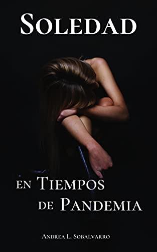 Soledad: En Tiempos de Pandemia