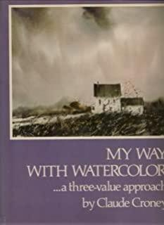 My Way with Watercolor: A Three-Value Approach