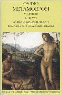 Metamorfosi. Testo latino a fronte. Libri V-VI (Vol. 3)