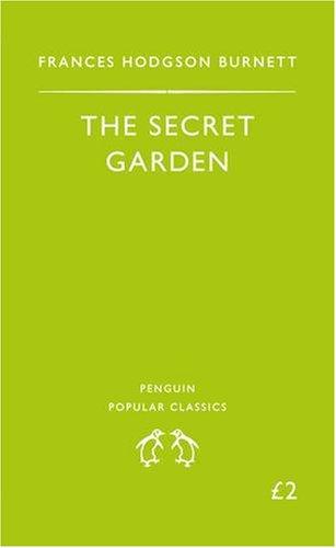The Secret Garden (Penguin Popular Classics)の詳細を見る