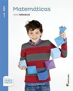 Matematicas Saber Hacer 1 Eso Santillana - 9788468014418