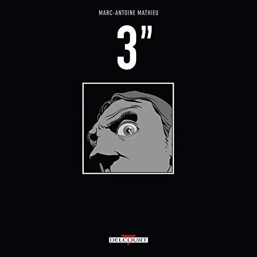 3'' (dBD Awards 2012 du meilleur scénario)